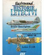 Ilustrovaná historie letectví - Bristol Beaufighter, Mikojan-Gurjevic MiG-19, Letov S-328