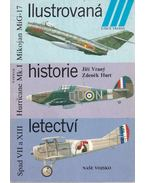 Ilustrovaná historie letectví - Spad VII a XIII, Hurricane Mk. I., Mikojan MiG-17