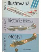 Ilustrovaná historie letectví - MiG-15, La-5 a La-7, Fokker D VII