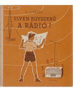 Ilyen egyszerű a rádió!