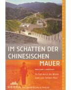 Im Schatten der Chinesishen Mauer