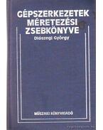 Gépszerkezetek méretezési zsebkönyve - Diószegi György