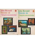 Histoire de l'Impressionnisme I-II.