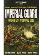 Imperial Guard Omnibus: Volume One
