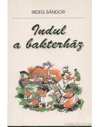 Indul a bakterház