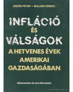 Infláció és válságok a hetvenes évek amerikai gazdaságában