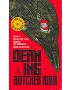 Butcher Bird - ING, DEAN