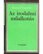 Az irodalmi műalkotás - Ingarden, Roman