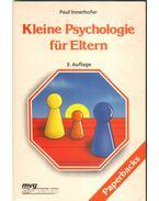 Kleine Psychologie für Eltern - Innerhofer, Paul