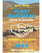 Igazi barátság / Jóáb - Inrig, Gary, Legrand, Fernand L. A.