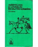 Irányelvek a lovaglás és hajtás számára III. kötet
