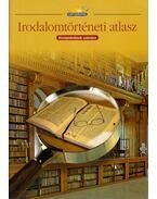 Irodalomtörténeti atlasz középiskolások számára
