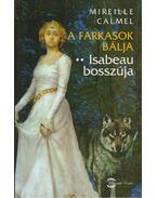 A farkasok bálja 2. - Isabeau bosszúja