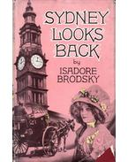 Sydney Looks Back - Isadore Brodsky