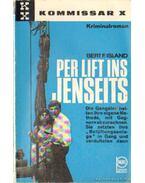 Per Lift ins Jenseits - Island, Bert F.