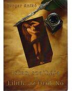 Isten szajhája - Lilith: az Örök Nő