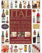 Ital enciklopédia -borok,sörök,pálinkák és likőrök