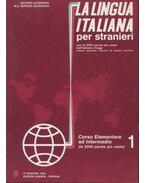 La Lingua Italiana per stranieri I-II.