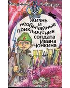 Iván Csonkin közlegény élete és különleges kalandjai (orosz)