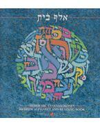 Alefbét - Héber ABC és olvasókönyv - Izsák Gábor