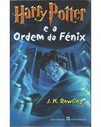Harry Potter e a Ordem da Fénix - J. K. Rowling