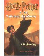 Harry Potter e os Talismas da Morte - J. K. Rowling