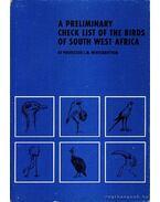 A preliminary check list of the birds of South West Afrika (Előzetes lista Dél-Nyugat Afrika madarairól) - J. M. Winterbottom