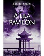 A Lila Pavilon - J. R. Dos Santos