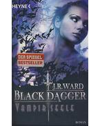 Vampirseele - Black Dagger - J. R. Ward