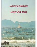 Joe és Kid - Jack London