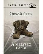 ORSZÁGÚTON - Jack London