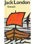 Siwash und andere Geschichten - Jack London