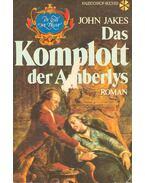 Das Komplott der Amberlys - Jakes, John