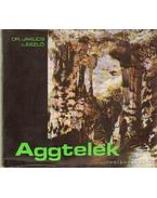 Aggtelek - Jakucs László