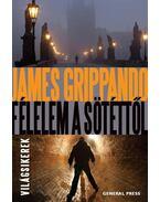 Félelem a sötéttől - James Grippando