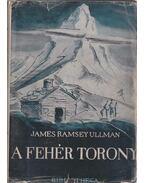 A fehér torony - James Ramsey Ullman