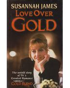 Love Over Gold - JAMES, SUSANNAH