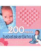 200 minta babatakarókhoz - Jan Eaton