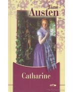 Catharine - Jane Austen