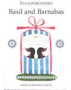 Basil and Barnabas - Janikovszky Éva