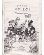 Hello! - Teacher's Guide - Járó Ildikó