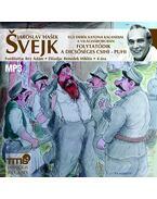 SVEJK - FOLYTATÓDIK A DICSŐSÉGES CSIHI-PUHI - HANGOSKÖNYV - Jaroslav Hasek