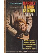 Hardly a Man is Now Alive - Jason Ridgway