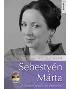 Sebestyén Márta - CD melléklettel -