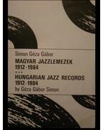 Magyar jazzlemezek 1912-1984