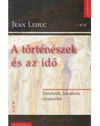 A történészek és az idő - Jean Leduc