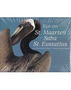 Eye on St. Maarten, Saba, St. Eustatius - Jeanette van Ditzhuijzen
