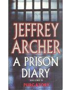 A Prison Diary - Volume II - Jeffrey Archer