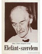 Elefánt-szerelem - Jékely Zoltán