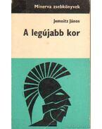 A legújabb kor - Jemnitz János